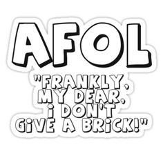 """AFOL 'Frankly my Dear, I Don't Give a Brick' by Customize My Minifig"" Stickers by ChilleeW 