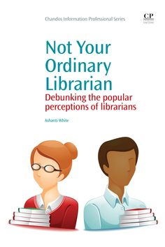 Not Your Ordinary Librarian by Ashanti White