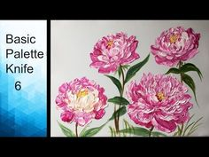Paint wild flowers with Acrylic Paints and a Palette Knife - Basic Acrylic Techniques - Episode 1 - YouTube