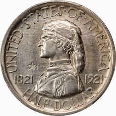 The Missouri Centennial Half Dollar was authorized to mark the 100th anniversary of the admission of Missouri to the Union