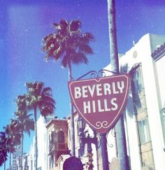 Beverly Hills Hollywood ❤