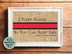 Items similar to I sleep alone. So You Can Sleep Safe -Fireman's Wife on Etsy Marriage Advice Cards, Advice For Newlyweds, Save My Marriage, Firefighter Crafts, Firefighter Family, Firefighters Wife, Volunteer Firefighter, Newlywed Quotes, Sleeping Alone
