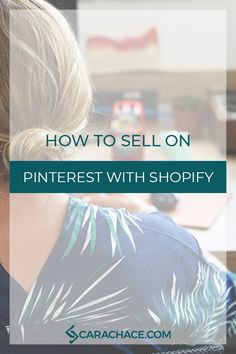 Learn how to make sales with Pinterest and Shopify. Pinterest basics for e-commerce and business. #smallbusiness #marketing #shopify #pinterestmarketing #carachace #rockstarceo http://www.carachace.com/blog/how-to-sell-on-pinterest-with-shopify