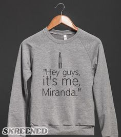 "I feel extremely immature for loving her but... ""HEY GUYS ITS ME MIRANDA"""