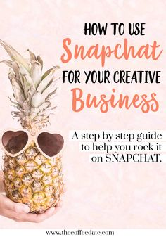 How to use Snapchat for your creative business! A step by step guide to help you rock it on Snapchat. << The Coffee Date