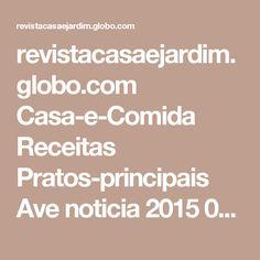 revistacasaejardim.globo.com Casa-e-Comida Receitas Pratos-principais Ave noticia 2015 03 peito-de-pato-com-ervas-e-framboesas.html