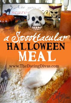 Quick and easy recipes for Halloween night. www.TheDatingDivas.com #Halloween #recipes
