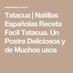 Tatacua | Natillas Españolas Receta Facil Tatacua. Un Postre Deliciosos y de Muchos usos