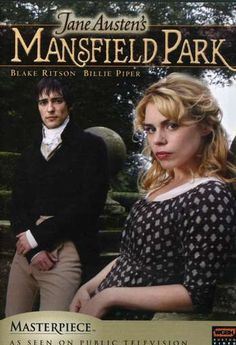 Mansfield Park, Masterpiece Classic - from the book by Jane Austen
