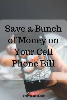 Save a Bunch of Money on Your Cell Phone Bill