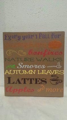 Fall sign - Fall decor - Pumpkins - Every year I fall - Bonfires - Hayrides - Autumn sign - Autumn leaves - Autumn decor - Thanksgiving