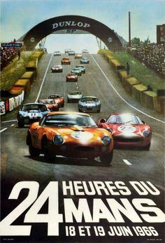 24 Heures Du Mans 1966 Ford GT40 Dunlop - original vintage motorsport poster for the 24 Heures du Mans 24 Hours of Le Mans on 18-19 June 1966 listed on AntikBar.co.uk Sports Car Racing, Drag Racing, Race Cars, Auto Racing, Ford Le Mans, Jazz Poster, Original Vintage, Car Posters, Performance Cars