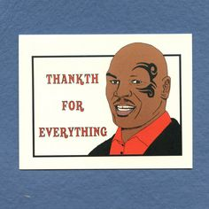 MIKE TYSON THANKS Card   Thankth  Funny Thank You by seasandpeas, $4.25
