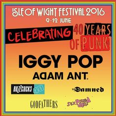 Isle of Wight Festival celebrates 40 years of punk in 2016!