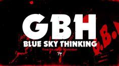 "GBH - ""Blue Sky Thinking"" Album Stream, Birmingham, Company Logo, Sky, Blue, Punk, Heaven, Heavens"