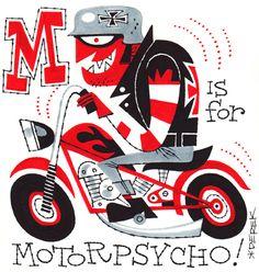 M is for Motorpsycho by Derek Yaniger