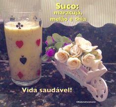 Suco de maracujá com melão e chia: muito bom!