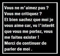 Citations et Panneaux Facebook à partager: Panneau pour réagir aux critiques Words Quotes, Me Quotes, Nurses Week Quotes, French Quotes, Positive Attitude, Daily Motivation, Cool Words, Sentences, Quotations