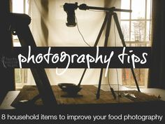 Photography Tips for Food bloggers. Household items to help you to improve your food photography