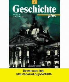Geschichte plus, Arbeitsheft, Ausgabe Sachsen-Anhalt (9783061109370) Christiaan Barnard , ISBN-10: 3061109374  , ISBN-13: 978-3061109370 ,  , tutorials , pdf , ebook , torrent , downloads , rapidshare , filesonic , hotfile , megaupload , fileserve