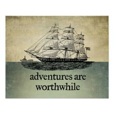 Shop Adventures Are Worthwhile Poster created by Libertymaniacs. Poster Sport, Poster Retro, Vintage Posters, Custom Posters, Vintage Travel, Travel Quotes, Travel Posters, Custom Framing, Wise Words