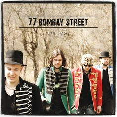 Up In The Sky, the debut album from 77 Bombay Street!