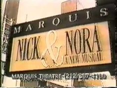 """""""Nick and Nora"""" closes on Broadway after only 9 performances at the Marquis Theatre (December 15th, 1991).  The show had a disastrous preview period which was extended numerous times, in which the show was changed drastically, with the final count of preview performances being 71.  Despite that the show was written and directed by the legendary Arthur Laurents with music by Charles Strouse, the show failed to catch on with critics or audiences and closed at a total loss."""
