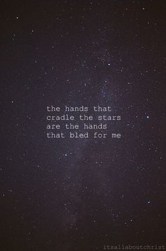 the hands that cradle the stars