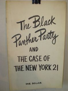 The Black Panther Party and the Case of the New York 21; Used and New Books for Progressive readers and Revolutionary Minds - Fahrenheit 451 Bookstores; at Amazon  fah451books.com or on E-Bay at fah451bks.com  Follow our blogs at fah451bks.wordpress.com