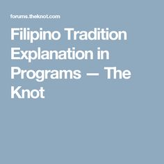 Filipino Tradition Explanation in Programs — The Knot
