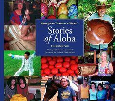 Stories of Aloha: Homegrown Treasures of Hawai'i by Jocelyn Fujii http://www.amazon.com/dp/B006OSY54Y/ref=cm_sw_r_pi_dp_CSn1vb1818YN7