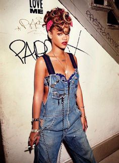 Rihanna!!!!!! ~only chick I know that can flip the overalls in a sexy way...