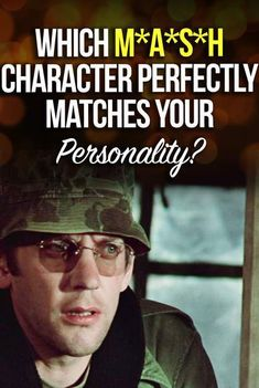 Quiz: Which M*A*S*H Character Perfectly Matches Your Personality? Color Personality Test, Personality Quizzes, Mash 4077, 1970s Tv Shows, Challenge Games, O Reilly, Baby Boom, Isfj, Hawkeye