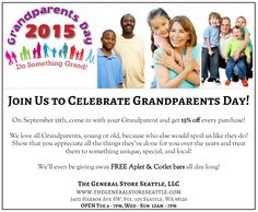 [September 13, 2015] - Join us to celebrate #Grandparent's #Day! – The General Store Seattle, LLC