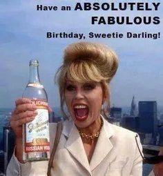 HB. Patsy from Absolutely Fabulous! What a hilarious show that was.