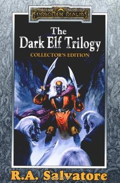 """The Dark Elf Trilogy - ""Homeland"", ""Exile"", ""Sojourn"" (Forgotten Realms)"" av R. A. Salvatore - Bought used at a second hand bookshop"