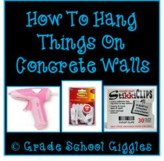 Grade School Giggles shares three ways to hang things on concrete walls so that they stay up.