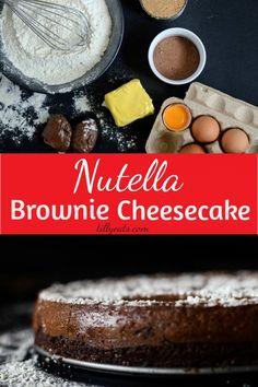 Nutella Brownie Cheesecake
