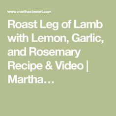 Leg Of Lamb With Garlic And Lemon Recipe — Dishmaps