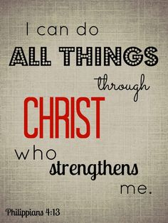 All things are possible through Christ
