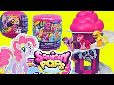 MLP Squishy Pops Sweet Shop Cupcake Display Playset My Little Pony Blind Bag Ball Unboxing Toy Video - YouTube