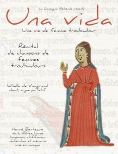 La Compagnie #Médiévale rend hommage aux #femmes #troubadours