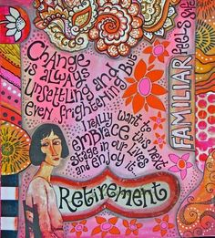 Rosie's Arty Stuff: EMBRACING CHANGE .... see step by step on her blog
