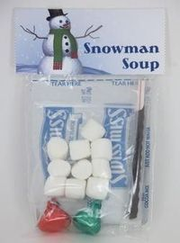 Snowman  Soup- 1 individual packet hot chocolate mix ,2-3 chocolate kiss candies , 10-15 mini-marshmallows, small candy cane... school Christmas treat bag?
