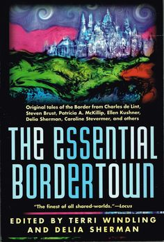The Essential Bordertown (1998) edited by Terri Windling & Delia Sherman. This is a very enjoyable collection, imaginative and varied. Finished 1st Nov 2015, third read.
