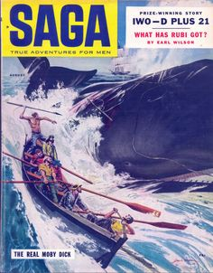 "Oh my! Classic pulp magazine cover: SAGA: True Adventures for Men ""The Real Moby Dick"""