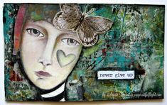 "ICAD challenge - Day #7 ""Never give up"" by Sanda Reynolds www.artfulflight.com"