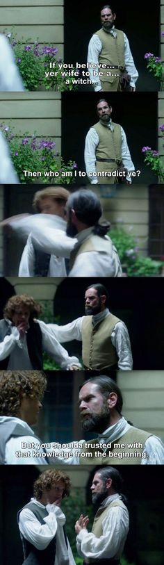 """You should've trusted me with that knowledge from the beginning"" - Murtagh and Jamie #Outlander ((And now he knows!))"