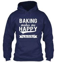 Baking Makes Me Happy!