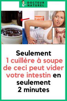 Seulement 1 cuillère à soupe de ceci peut vider votre intestin en seulement 2 minutes! #intestin #colon #remede #naturel #santé